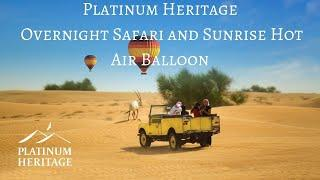 Heritage Overnight Desert Safari & Sunrise Hot Air Balloon
