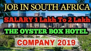 Job In SOUTH AFRICA 2019 || Oyster Box Hotel Company || High Salary In US Dollar $