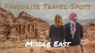 Favourite Travel Spots - Middle East