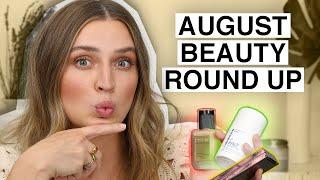 AUGUST BEAUTY ROUND UP