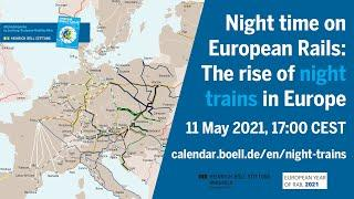 Night time on European Rails: The rise of night trains in Europe